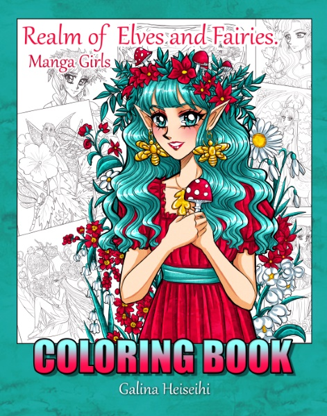 """New Coloring Book – """"Realm of Elves and Fairies. Mangagirls."""""""